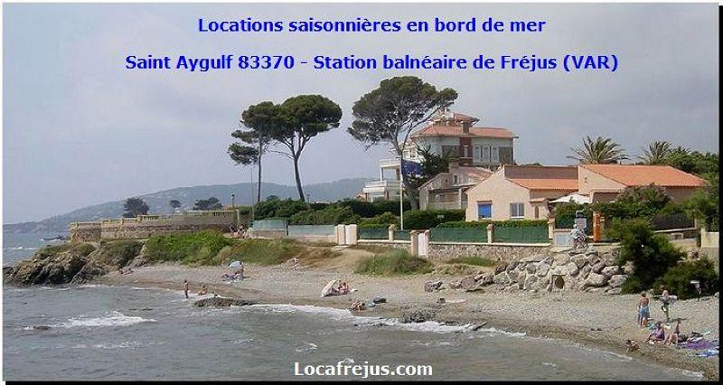 Location vacances, Fréjus, Saint Aygulf, les Issambres, plage de la Galiote, les Louvans, les Corailleurs, plage de la Gaillarde